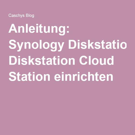 Anleitung: Synology Diskstation Cloud Station einrichten
