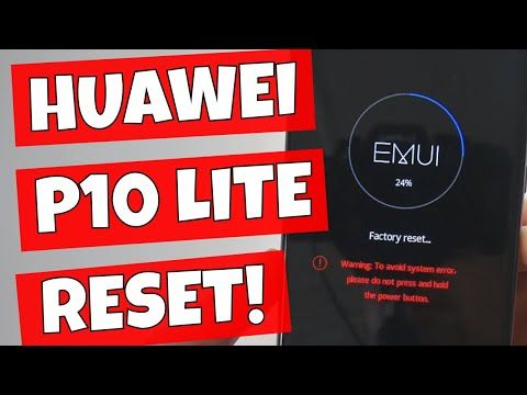 Huawei P10 Lite Full Factory Reset And Wipe Cache Partition
