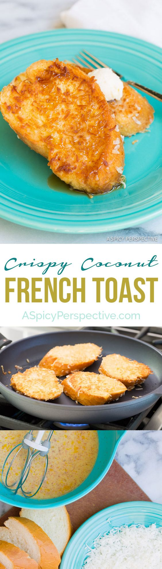 Crispy Decadent Coconut French Toast on ASpicyPerspective.com #coconut