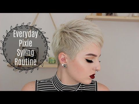 Everyday Pixie Styling Routine Youtube Short Hair Styles Pixie Pixie Styles Edgy Pixie Hairstyles