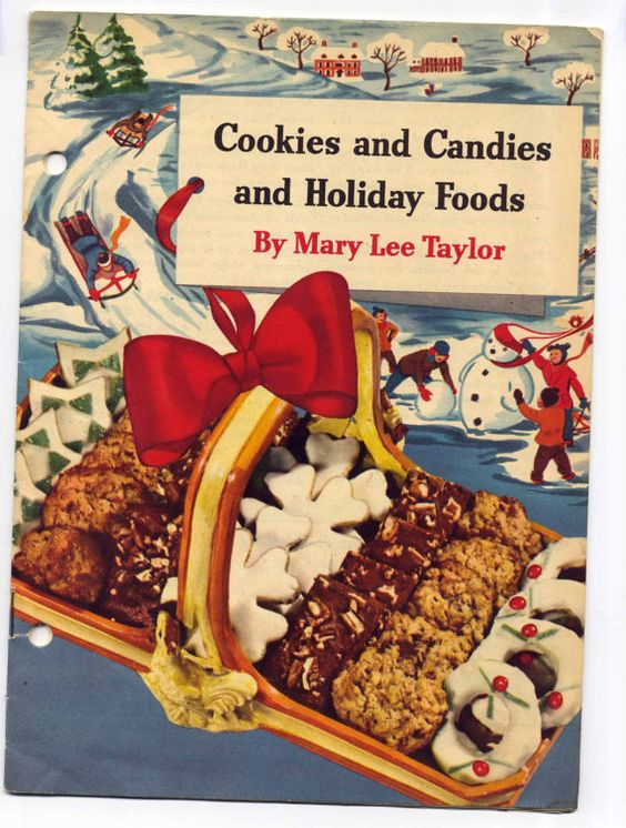 Cookies and Candies and Holiday Foods - Printed 1947 via Etsy