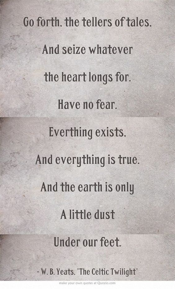 "W.B Yeats ""the earth is only a little dust, under our feet"""