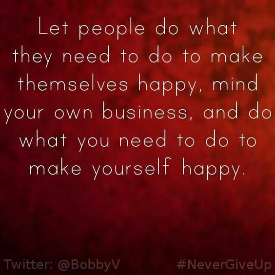 let me be happy quotes
