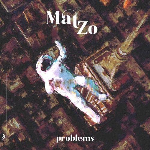 Mat Zo Problems In 2020 Anjunabeats Problem Soundcloud