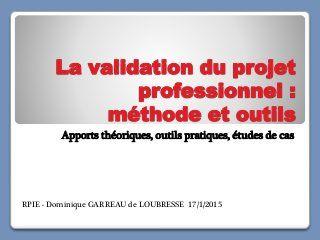 Validation du projet professionnel