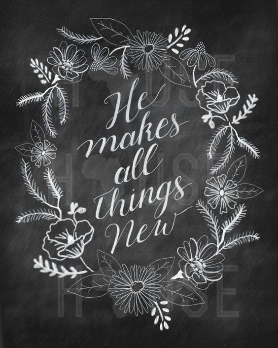 He Makes All Things New Chalkboard Print  Spring by kendrahouse, $12.00: