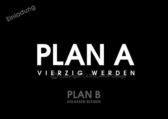 Einladung+40.+Geburtstag+(PlanAB)+von+CARDLAAN+auf+DaWanda.com
