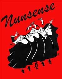 Nunsense is habit forming, that's what people say....