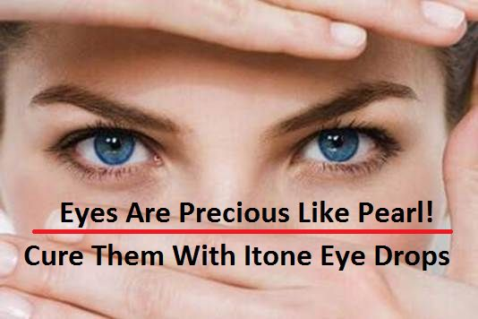 Eyes Are Precious Like Pearl Cure Them With Itone Eye Drops And Pearls