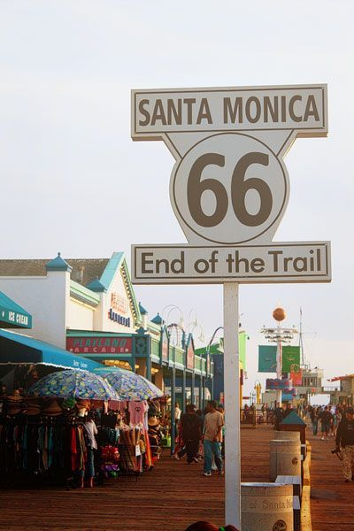 The Route 66 sign on the Santa Monica Pier