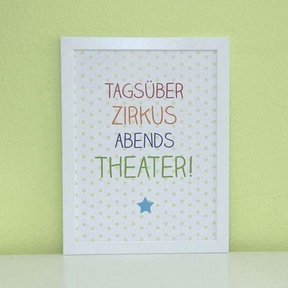 Typo/Druck Tagsüber Zirkus, abends Theater! // print/poster via http://DaWanda.com