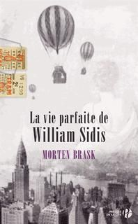 Vie parfaite de william sidis,la