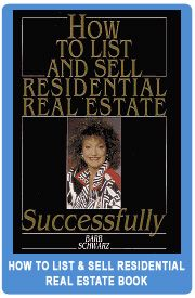 """""""How To List and Sell Residential Real Estate Successfully"""", by Barb Schwarz, The Creator of Home Staging"""