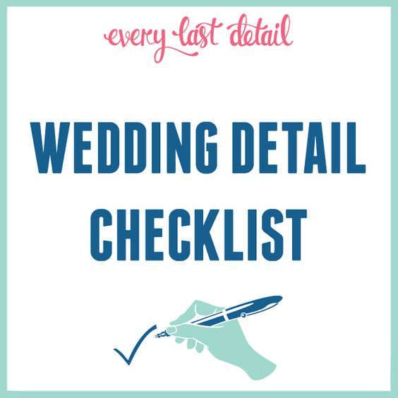 Wedding Detail Checklist | Wedding Details and Wedding