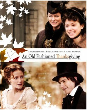 An Old Fashioned Thanksgiving, based on the story by Louisa May Alcott. Period drama review from Willow and Thatch