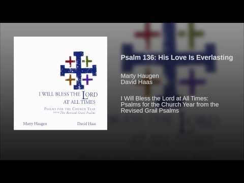 Psalm 136: His Love Is Everlasting
