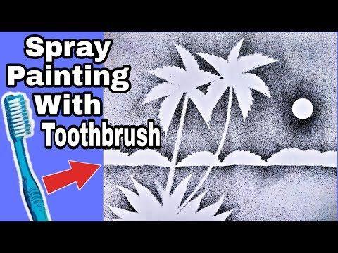Very Easy Spray Painting With Toothbrush Anup Kumar Acharjee Youtube Spray Painting Spray Print Brushing Teeth