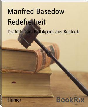 Manfred Basedow: Redefreiheit