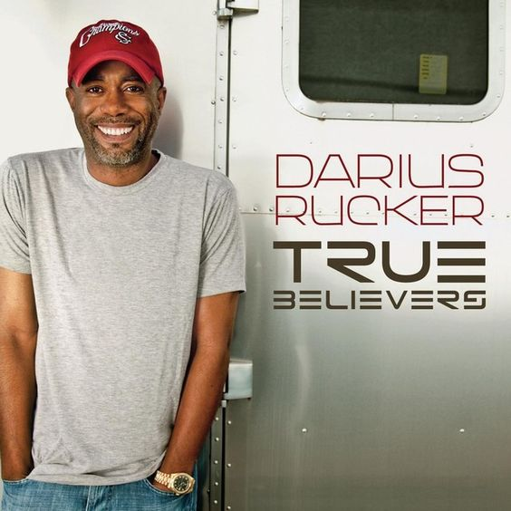 """""""True Believers"""" by Darius Rucker on True Believers added the April 23 2016 at 06:42PM"""