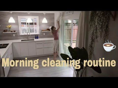 Morning Cleaning Routine Clean With Me 2019 Youtube Byvanie