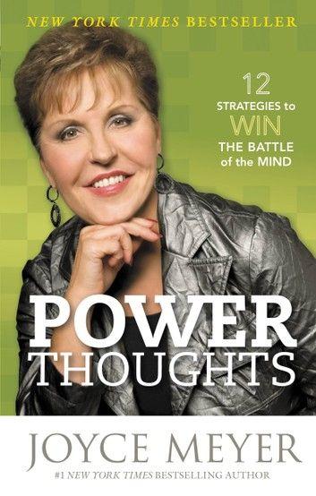 Pensamentos Poderosos 12 Estrategias Para Vencer A Batalha Da