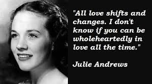 Image result for julie andrews quotes: