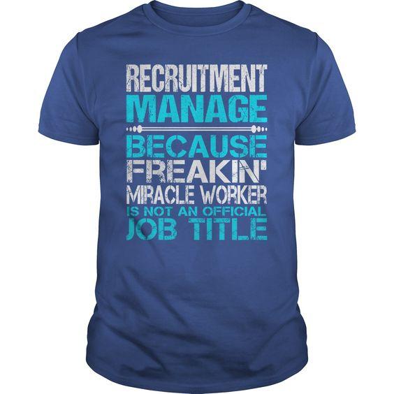 (Tshirt Produce) Awesome Tee For Recruitment Manage [Tshirt design] Hoodies Tee Shirts