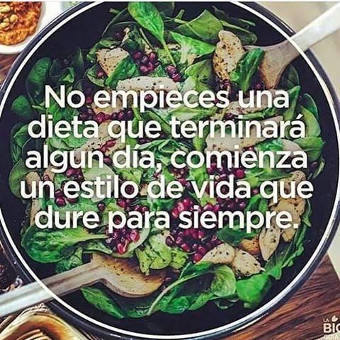 No empieces una dieta que terminará algún día, comienza un estilo de vida que dure para siempre