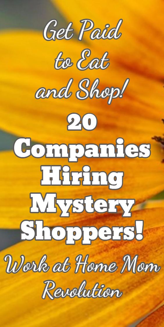 20 Companies Hiring Mystery Shoppers! / Get Paid  to Eat  and Shop! / Work at Home Mom Revolution