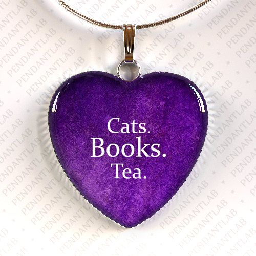 Purple Things to Buy   Cats Books Tea Heart Pendant, Book Lover Gift, Book Quote Necklace ...