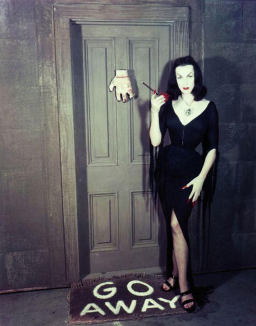 """Vampira sez, """"GO AWAY!"""""""