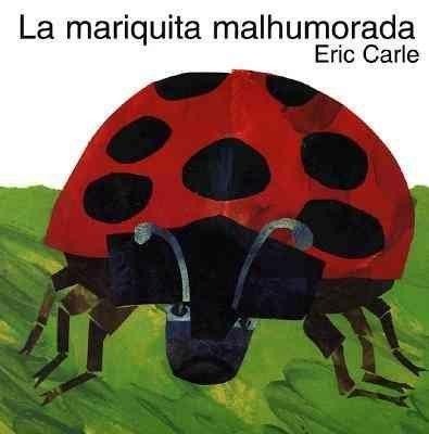 La Mariquita Malhumorada / Grouchy Ladybug