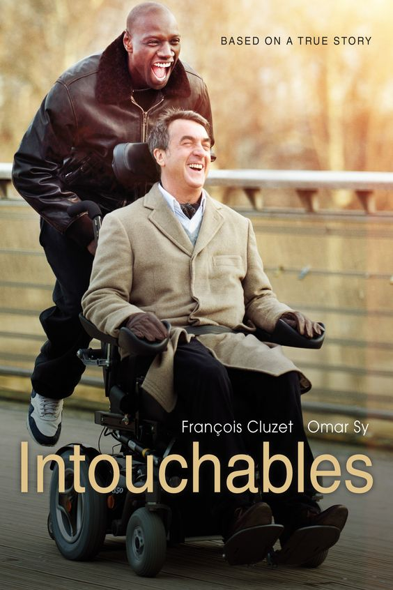 Intouchables. My sister says this is her new all-time favorite movie