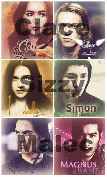 Clace, Sizzy, & Malec. I ship them all though Malec is probably my OTP for this fandom because they are just so adorable.