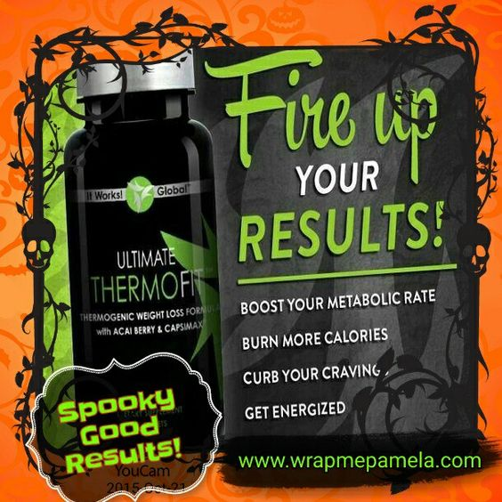 Burn calories on your sofa! SPOOKY GOOD RESULTS. Cut cravings. It Works Thermofit.  Contact me to order 828-962-1931 txt or www.wrapmepamela.com