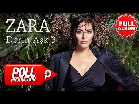 Zara Derin Ask 3 Full Album Dinle Youtube Album Youtube Zara