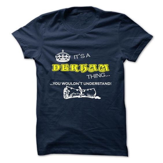 [New tshirt name printing] DERHAM  Top Shirt design  DERHAM  Tshirt Guys Lady Hodie  SHARE and Get Discount Today Order now before we SELL OUT  Camping 0399 cool job shirt