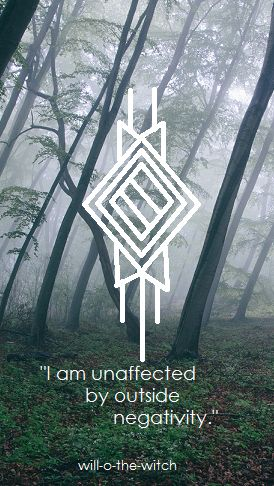 """will-o-the-witch: """" I am unaffected by outside negativity. (Made with elder futhark runes, if that sweetens the pot for anyone~) """""""