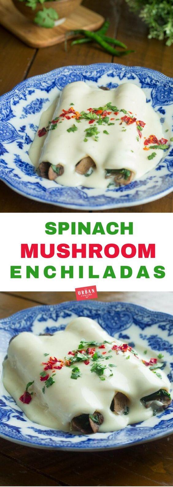 Spinach and Mushroom Enchiladas with Monterey Jack Cream Sauce