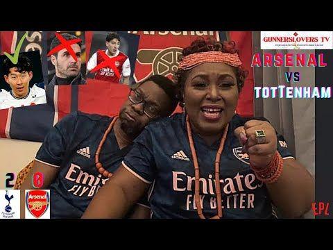 Tottenham 2 0 Arsenal Arteta Out She Cries Live Reactions Player Ratings Youtube Tottenham Football Love Arsenal