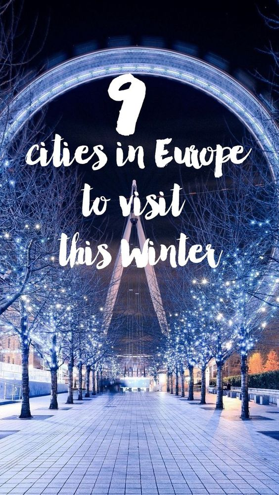 9 Cities In Europe You Have To Visit This Winter - Hand Luggage Only - Travel…