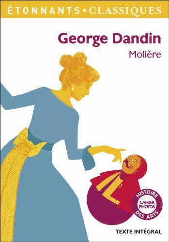 George Dandin By Moliere Https Www Amazon Co Uk Dp 2081303108 Ref Cm Sw R Pi Dp U X Wwhqdbq3x58yr Good Books Ebook Books