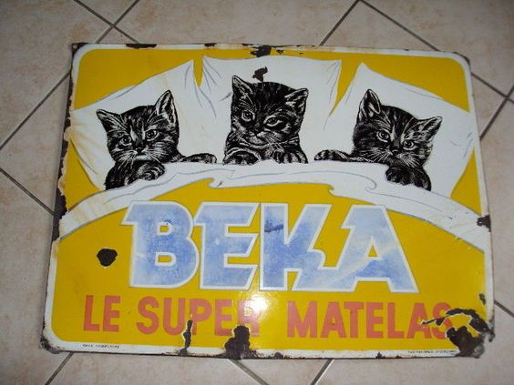 ancienne plaque emaillee publicitaire beka super matelas chat chatons emaill e de souvenirs. Black Bedroom Furniture Sets. Home Design Ideas