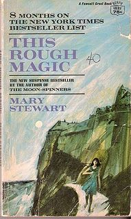 Mary Stewart - This Rough Magic  -- Can't ever pick which Mary Stewart book is my favorite. They're all wonderful!