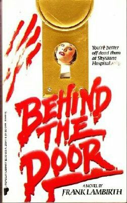Behind The Door ** by Frank Lambirth