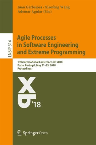 Agile Processes in Software Engineering and Extreme Programming | SpringerLink