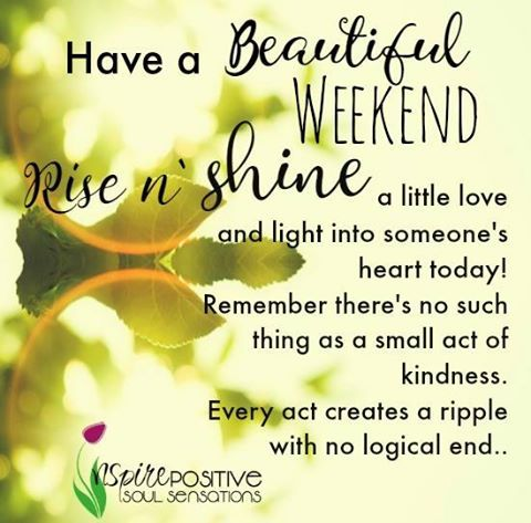 Positive Thoughts For Saturday Sunday August Blogs Forums