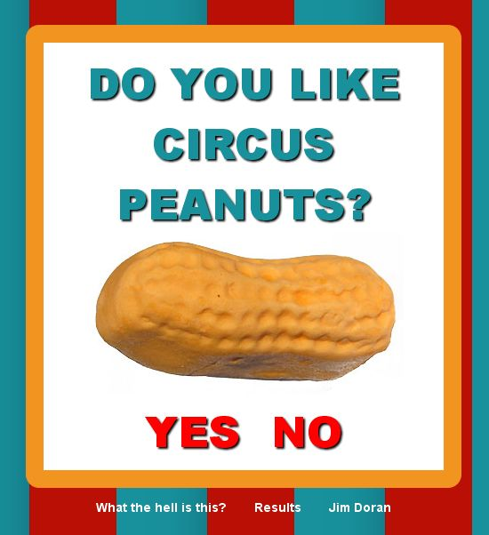 Do you like Circus Peanuts? - Jim Doran