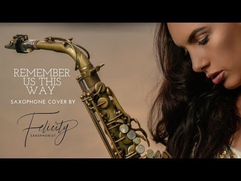Felicity Saxophonist Remember Us This Way Lady Gaga Youtube