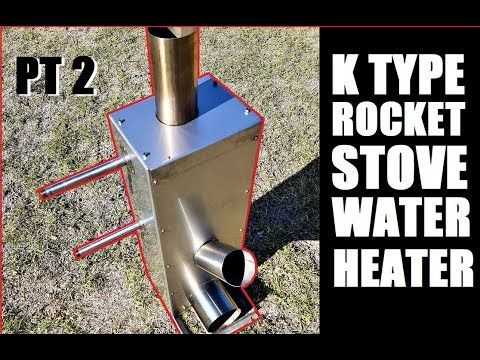 Hot Water Rocket Stove K Type Part 2 Youtube Rocket Stoves